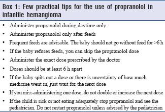 Use of propranolol in infantile hemangioma Shah MK, Vasani RJ
